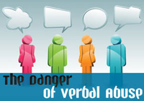 The Danger of Verbal Abuse
