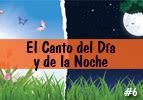 El Canto del Día y de la Noche #6
