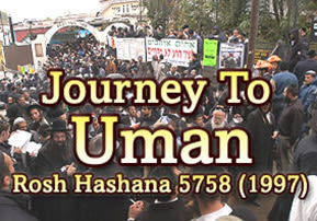 Journey to Uman - Rosh Hashana 1997