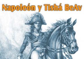 Napoleón y Tishá BeAv