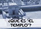 """¿Qué es """"El Templo""""?"""