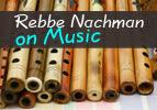 Rebbe Nachman on Music