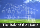 The Role of the Home