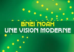 Bnei Noah : une vision moderne