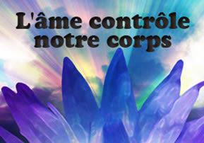 L'âme contrôle notre corps