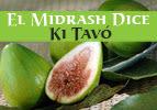 El Midrash Dice – Ki Tavó