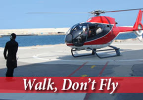 Walk, Don't Fly