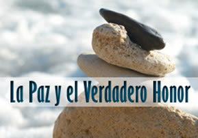 La Paz y el Verdadero Honor