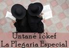 Untané Tókef   - La Plegaria Especial