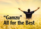 """Gamzu"" – All for the Best"