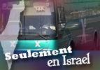 Seulement en Israël !