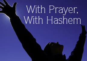 With Prayer, With Hashem
