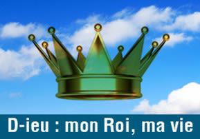 D-ieu : mon Roi, ma vie