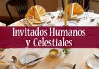 Invitados Humanos y Celestiales