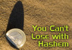 You Can't Lose with Hashem