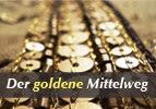 Der goldene Mittelweg