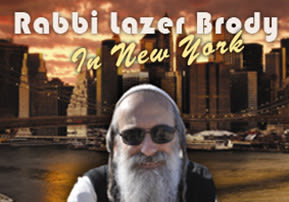Rabbi Lazer Brody in the USA!
