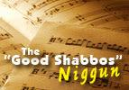 """The """"Good Shabbos"""" Niggun - Shlomo Katz"""