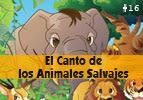 El Canto de los Animales Salvajes  #16
