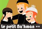 Le petit Na'hman # 10