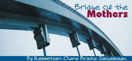 Vayeitzei: Bridge of the Mothers