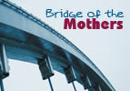 Vayeitzei: Bridge of the Mothers