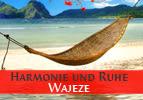 Harmonie und Ruhe - Wajeze