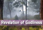 Revelation of Godliness