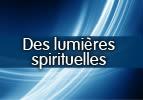 Des lumières spirituelles