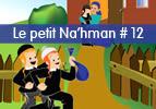 Le petit Na'hman # 12