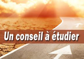 Un conseil à étudier