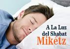 Miketz - Reteniendo la Gueulá