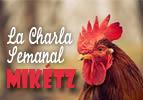 La  Charla  Semanal – Miketz
