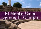 El Monte Sinaí versus El Olimpo