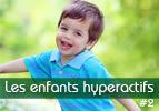 Diagnostiquer l'hyperactivité