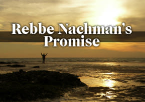 Rebbe Nachman's Promise