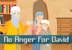 No Anger for David