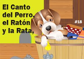 El Canto del Perro, el Ratón y la Rata, #19