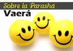 Sobre la Parashá - Vaera
