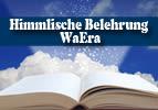 Himmlische Belehrung - WaEra