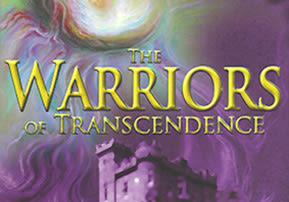 Warriors of Transcendence