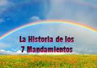 Historia de los 7 Mandamientos