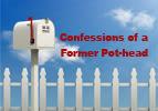 Confessions of a Former Pot-head