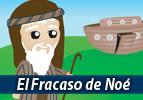 El Fracaso de Noé