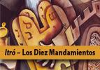 Itro – Los Diez Mandamientos