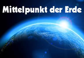 Mittelpunkt der Erde