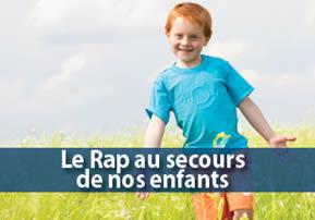 Le Rap au secours de nos enfants
