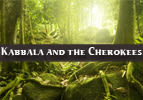 Kabbala and the Cherokees