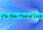 The Other Point of View
