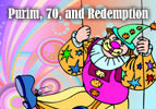 Purim, 70, and Redemption
